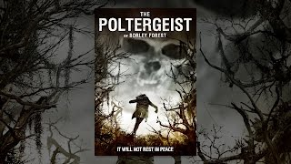 Download The Poltergeist of Borley Forest Video