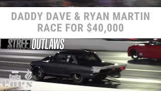 Download Daddy Dave vs Ryan Martin Race for $40,000 (Street Outlaws) Video