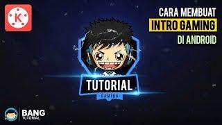 Download Cara Membuat Intro Gaming di Hp Android   KINEMASTER TUTORIAL #20 Video