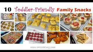 Download 10 Easy Snacks for Toddler & Family | 12+months baby & Family Snacks | Toddler,Kids,Family Snacks | Video