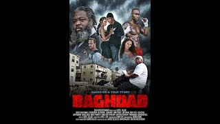 Download BAGHDAD THE MOVIE Free Movie Directed by: Curtis Ballard Video