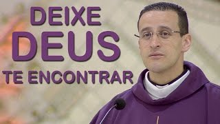 Download Deixe Deus te Encontrar - Pe. Anderson Marçal (06/12/16) Video