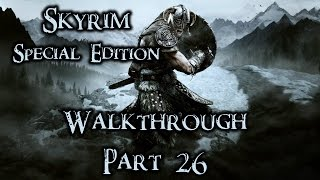 Download Skyrim Special Edition Walkthrough Part 26 Legendary Difficulty (All Quests, Side Quests, Locations) Video