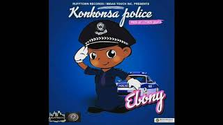 Download Ebony - Konkonsa Police (Audio Slide) Video