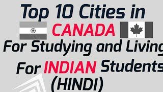 Download Top 10 Cities In Canada For Study And Living For Indian Students. (Hindi) Video