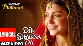 Download DinShagnaDa Lyrical Video | Phillauri | Anushka Sharma, Diljit Dosanjh | Jasleen Royal Video