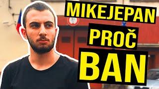 Download PROČ MIKEJEPAN DOSTAL BAN - MIKE JE PAN BAN ODHALENÍ Video