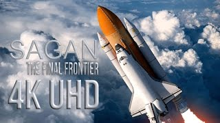 Download 4K | Sagan The Final Frontier Video