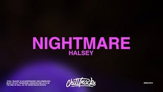 Download Halsey – Nightmare (Lyrics) Video