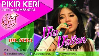 Download Via Vallen - Pikir Keri - OM.SERA Video