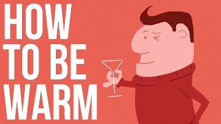 Download How to be Warm Video