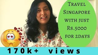 Download சிங்கப்பூரை சுற்றி பார்க்க வெறும் Rs.5000 போதுமா?!? HOW TO TRAVEL SINGAPORE @ Rs.5000 for 2-DAYS Video