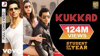 Download Kukkad - Student of the Year | Sidharth Malhotra | Varun Dhawan Video