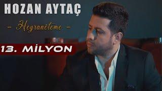 Download HOZAN AYTAÇ- Heyranête Me Yeni Klip ″2018″(Türkçe altyazılı) Video