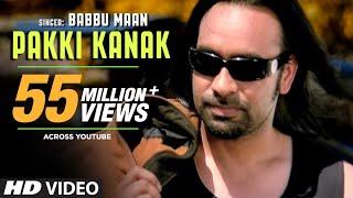Download ″Pakki Kanak Babbu Maan″ (Full Song) | Pyaas Video