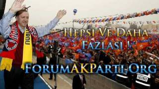 Download Ak Parti - Efsane Müziği ! Akp 2009 Seçim Şarkısı ! 2009 - ForumAkParti.Org ! Video