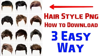 Download Hair Style Png | How to Download Hair Png| 3 Easy Way Video