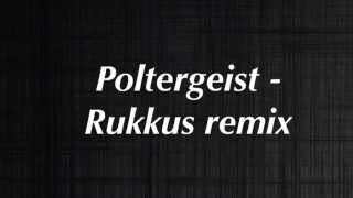 Download Poltergeist - Rukkus Video