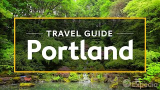 Download Portland Vacation Travel Guide | Expedia Video