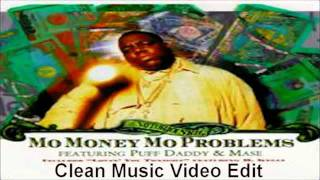 Download The Notorious B.I.G. FT. Puff Daddy & Mase - Mo Money Mo Problems (Clean Music Video Edit) Video