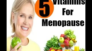Download 5 Best Vitamins for Women at Menopause Video