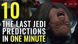 Download 10 Star Wars: The Last Jedi Predictions in 1 Minute Video