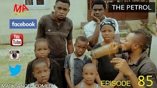 Download THE PETROL (Mark Angel Comedy) (Episode 85) Video