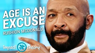 Download How to Reinvent Yourself At Any Age | Rushion McDonald on Impact Theory Video