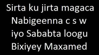 Download Sirta Ku Jirta Magaca Rasuulka C S W yo Sababta Ka Danbaysa Video