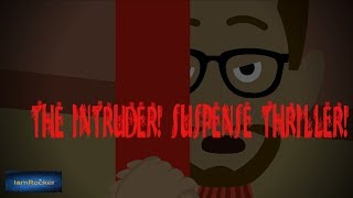 Download The Intruder - Scary Animated Story Video