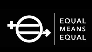Download Equal Means Equal (Trailer) Video