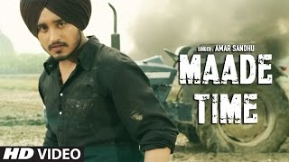 Download Latest Punjabi Songs 2016 | Maade Time | Amar Sandhu | Lil Daku | New Punjabi Songs | T-Series Video