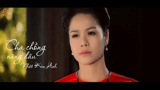 Download Cha Chồng Nàng Dâu - Nhật Kim Anh Video