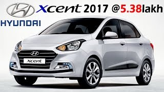 Download Hyundai Xcent 2017 Launched in India @ 5.38 - 8.42 Lakh | Specifications, Mileage, Speed Video