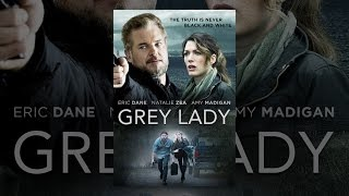 Download Grey Lady Video