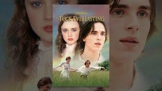 Download Tuck Everlasting Video
