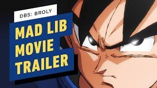 Download Dragon Ball Super Broly Cast Mad Lib the Movie's Plot Video