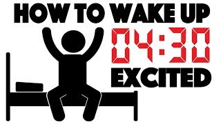 Download How to Wake up at 4:30 AM and be Excited - 4 Simple Steps to Wake up Early Video