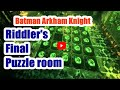 Download Batman Arkham Knight Riddler's Final Exam Puzzle room 4 solution Video