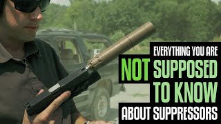 Download Everything You're NOT Supposed to Know About Suppressors Video