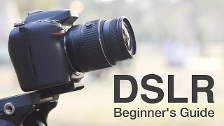Download How to Use a DSLR Camera? A Beginner's Guide Video