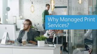 Download Why Choose Xerox for Managed Print Services? Video