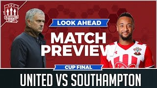Download MOURINHO'S CUP FINAL DILEMMA! Manchester United vs Southampton PREVIEW Video