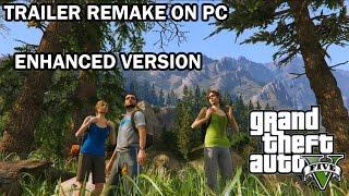 Download Grand Theft Auto V Trailer Remake PC ENHANCED Video