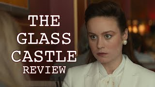 Download The Glass Castle Review - Brie Larson, Woody Harrelson Video