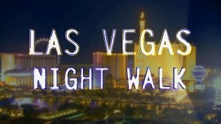 Download Las Vegas - Night Strip Walk Video