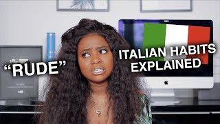 Download ″RUDE″ ITALIAN HABITS EXPLAINED Video