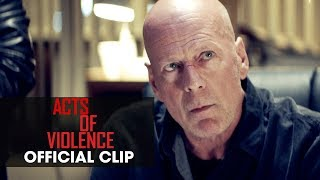 "Download Acts of Violence (2018 Movie) Official Clip ""Good News"" - Bruce Willis Video"