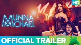 Download Munna Michael Official Trailer 2017 | Tiger Shroff, Nawazuddin Siddiqui & Nidhhi Agerwal Video