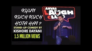 Download Kyun Kuch Kuch Hota hai || Stand-up comedy by Kishore Dayani Video